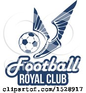 Winged Shoe Kicking A Soccer Ball Over Football Royal Club Text