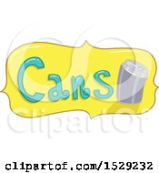 Clipart Of A Yellow Cans Recycling Label Royalty Free Vector Illustration