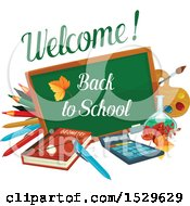 Poster, Art Print Of Welcome Back To School Design With A Chalk Board Book Pencils And Supplies
