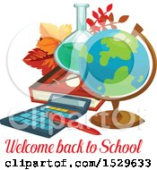 Poster, Art Print Of Welcome Back To School Design With A Desk Globe Science Flask Book Leaves And Calculator