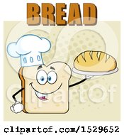 Sliced Bread Chef Mascot Character Serving A Loaf Under Text