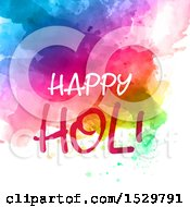Clipart Of A Happy Holi Greeting Over Vibrant Watercolor On White Royalty Free Vector Illustration