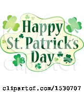 Clipart Of A Happy St Patricks Day Greeting With Shamrocks Royalty Free Vector Illustration by visekart