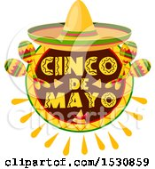 Clipart Of A Mexican Sombrero Hat Over A Cinco De Mayo Design With Maracas Royalty Free Vector Illustration by Vector Tradition SM