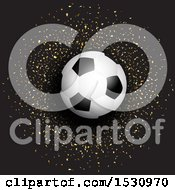 Clipart Of A Soccer Ball Over Gold Confetti On Black Royalty Free Vector Illustration
