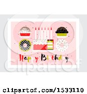 Clipart Of A Happy Birthday Design With Cakes And Donuts Royalty Free Vector Illustration
