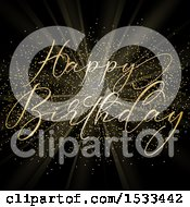 Clipart Of A Happy Birthday Greeting With Gold Glitter And Rays On Black Royalty Free Vector Illustration