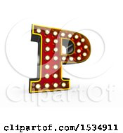 3d Illuminated Theater Styled Vintage Letter P On A White Background