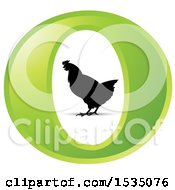 Clipart Of A Silhouetted Chicken In A Green Letter O Royalty Free Vector Illustration