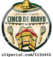 Clipart Of A Retro Styled Cinco De Mayo Design With A Sombrero Poncho And Maracas Royalty Free Vector Illustration by Vector Tradition SM