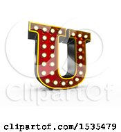3d Illuminated Theater Styled Vintage Letter U On A White Background