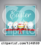 Happy Easter Greeting Over Eggs On A Ribbon And Bow With A Blue And Gray Background