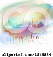 Clipart Of A Silhouetted Mosque In Colorful Watercolor With Ramadan Kareem Text Royalty Free Vector Illustration