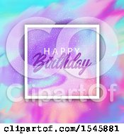 Clipart Of A Happy Birthday Greeting In A Frame Over Watercolor Royalty Free Vector Illustration