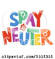 Clipart Of A Colorful Spay And Neuter Design Royalty Free Vector Illustration by BNP Design Studio