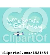 Poster, Art Print Of Commercial Plane Leaving A Trail That Reads Weekend Getaway In The Sky