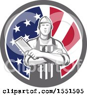 Clipart Of A Retro Butcher Holding A Cleaver In Folded Arms Inside An American Flag Circle Royalty Free Vector Illustration