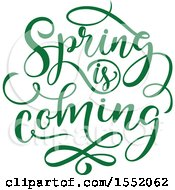 Clipart Of A Green Spring Is Coming Text Design Royalty Free Vector Illustration