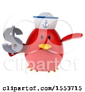 Poster, Art Print Of 3d Chubby Red Bird Sailor Holding A Dollar Sign On A White Background