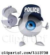 Poster, Art Print Of 3d Blue Police Eyeball Character Holding A Dollar Sign On A White Background