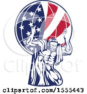 Clipart Of A Retro Strong Man Atlas Kneeling And Holding An American Flag Globe On His Shoulders Royalty Free Vector Illustration