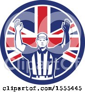 Clipart Of A Retro American Football Referee Gesturing Touchdown In A Union Jack Flag Circle Royalty Free Vector Illustration