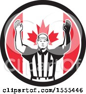 Clipart Of A Retro American Football Referee Gesturing Touchdown In A Canadian Flag Circle Royalty Free Vector Illustration