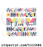 Happy Mothers Day Design With Mom I Love You Text On White