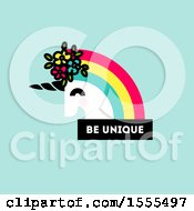 Clipart Of A Rainbow Haired Unicorn Head With Be Unique Text On Green Royalty Free Vector Illustration