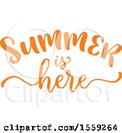 Clipart Of An Orange Summer Is Here Text Design Royalty Free Vector Illustration