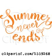 Clipart Of An Orange Summer Never Ends Text Design Royalty Free Vector Illustration