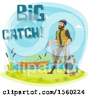 Man With Fish In A Net And Big Catch Text