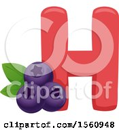 Clipart Of A Letter H And Huckleberries Royalty Free Vector Illustration