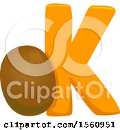 Clipart Of A Letter K And Kiwi Royalty Free Vector Illustration