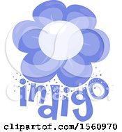 Flower Over The Word Indigo
