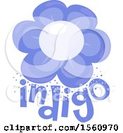 Poster, Art Print Of Flower Over The Word Indigo