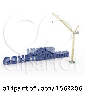 Clipart Of A 3d Crane With Under Construction Text On A White Background Royalty Free Illustration