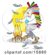 Happy Businessman Wearing A Native American Feathered Headdress And Singing And Dancing Around A Fire While Burning Money