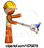 Orange Construction Worker Contractor Man Holding Jesterstaff I Dub Thee Foolish Concept