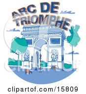 The Arc De Triomphe In Paris France Clipart Illustration