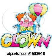 Clipart Of A Clown With Balloons And Text Royalty Free Vector Illustration