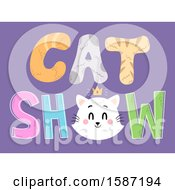 Clipart Of A Crowned Feline Face In Cat Show Text Royalty Free Vector Illustration
