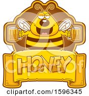 Clipart Of A Bee Holding Beer Mugs Over A Honey Text Banner Royalty Free Vector Illustration