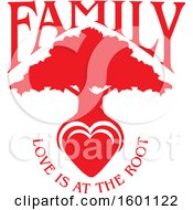 Clipart Of A Redsilhouetted Tree With A Heart And Love Is At The Root Text Royalty Free Vector Illustration