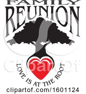 Clipart Of A Black Silhouetted Family Reunion Tree With A Heart And Love Is At The Root Text Royalty Free Vector Illustration