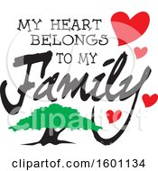 Clipart Of A Tree And Hearts With My Heart Belongs To My Family Text Royalty Free Vector Illustration by Johnny Sajem