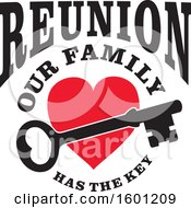Clipart Of A Skeleton Key Over A Red Heart With Reunion Our Family Has The Key Text Royalty Free Vector Illustration
