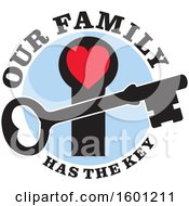 Clipart Of A Skeleton Key Over A Red Heart Hole With Our Family Has The Key Text Royalty Free Vector Illustration