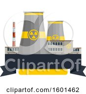 Clipart Of A Nuclear Power Plant And Banners Royalty Free Vector Illustration