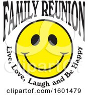 Family Reunion Happy Face With Live Love Laugh And Be Happy Text